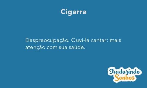 Significado do sonho Cigarra
