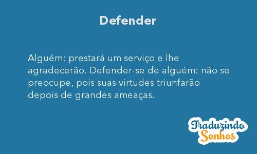 Significado do sonho Defender