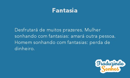 Significado do sonho Fantasia