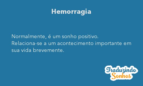 Significado do sonho Hemorragia