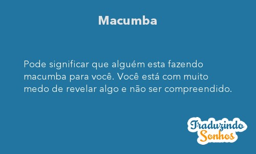 Significado do sonho Macumba