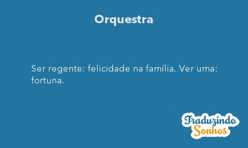 Significado do sonho Orquestra