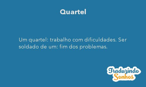 Significado do sonho Quartel